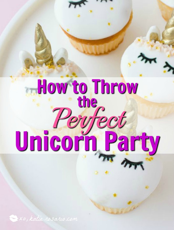 How to Throw the Perfect Unicorn Party